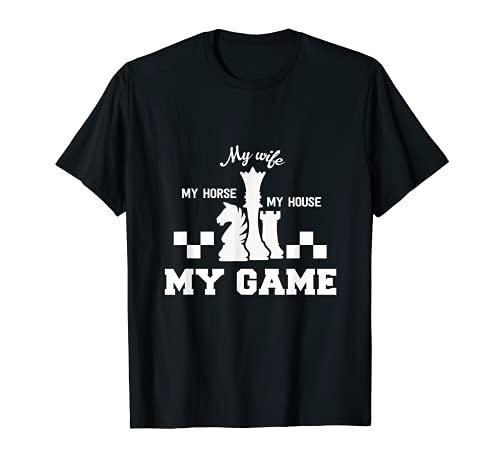 Schach Mein Pferd Meine Frau Mein Haus Mein Spiel T-Shirt