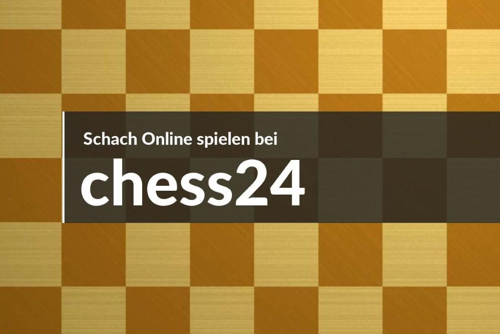 Schach online spielen bei chess24