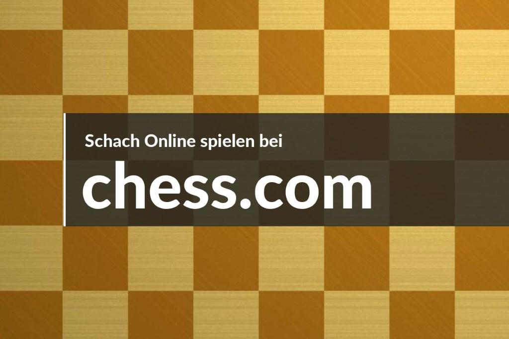 Schach online spielen bei chess.com