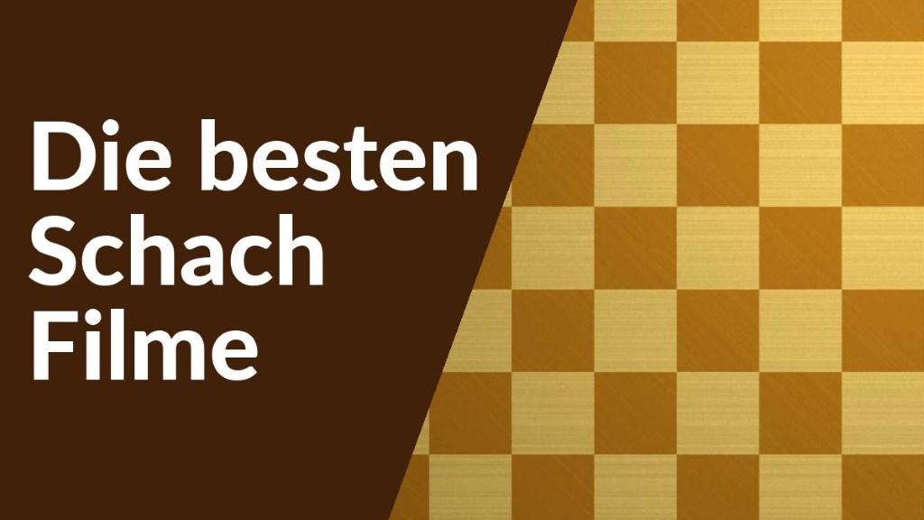 Die besten Schachfilme